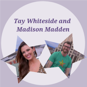 Tay Whiteside and Madison Madden: $4,163